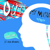 Out My Mind (Remix) ft. Drew Alexander cover art