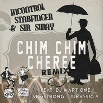 incontroL, stabfinger & sir sway - chim chim cheree feat. dj mart one, louis armstrong & jurassic 5 cover art
