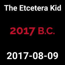 2017-08-09 - 2017 B.C. (live show) cover art