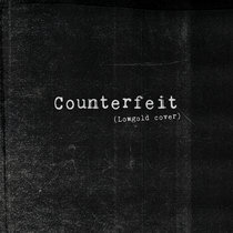 Counterfeit (Lowgold cover) cover art