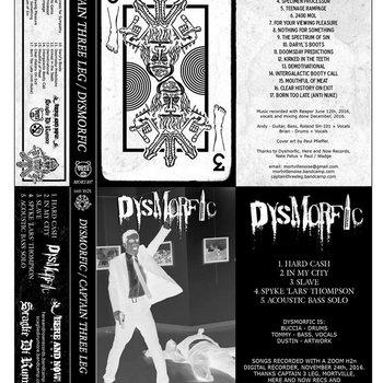 DYSMORFIC/CAPTAIN THREE LEG split tape, by Dysmorfic