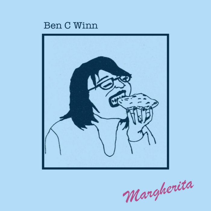 Ben C Winn – Margherita