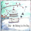 We Belong to the Day Cover Art