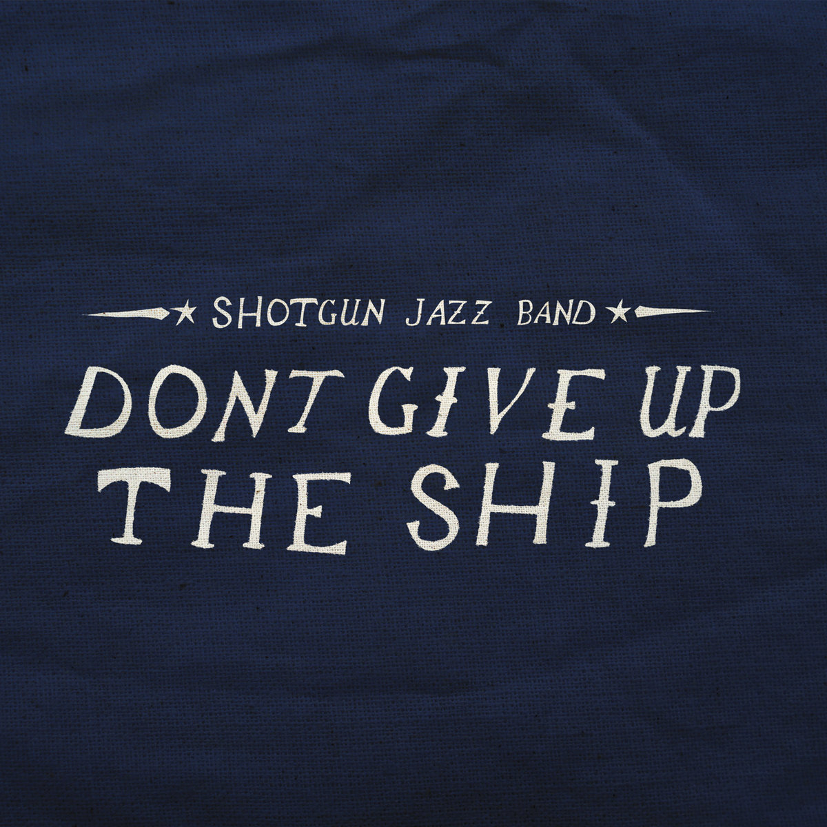Dont Give Up The Ship Shotgun Jazz Band