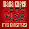 Let's Give Love (This Christmas) Cover Art