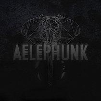 AELEPHUNK EP cover art