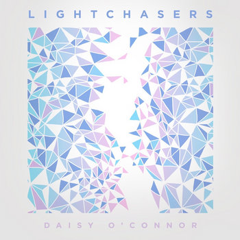 Lightchasers by Daisy O'Connor