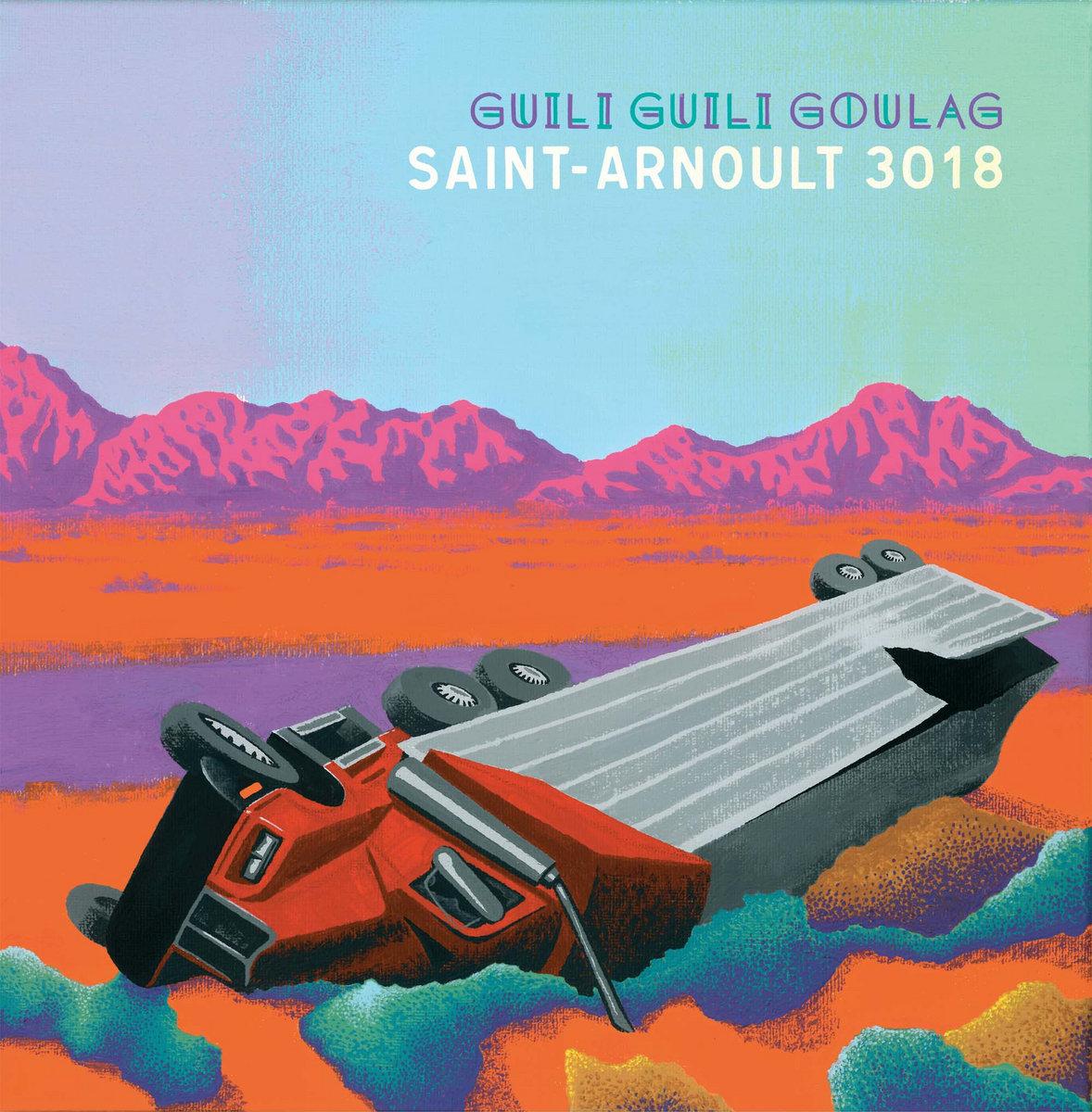 Guili Guili Goulag - Saint Arnoult 3018