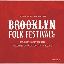 The Best of the 4th Annual Brooklyn Folk Festival cover art