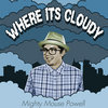 Where It's Cloudy Cover Art