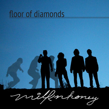 Floor of Diamonds by Milk n' Honey