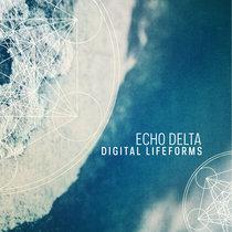 Echo Delta - Digital Lifeforms cover art
