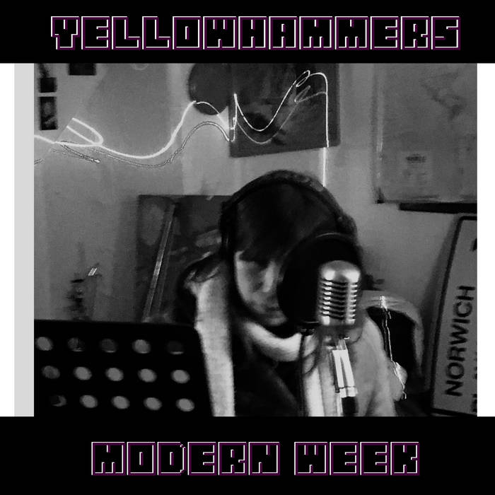 Yellowhammers – Modern Week