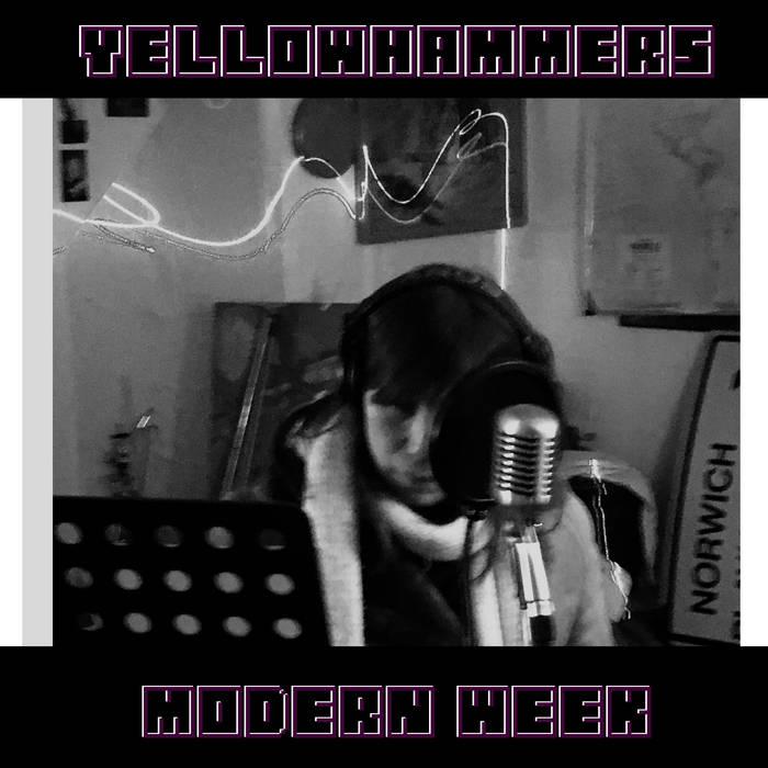 Yellowhammers – Modern Week