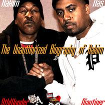 Nas, Rakim and 9th Wonder - The Unauthorized Biography of Rakim (mixed by Djaytiger) cover art
