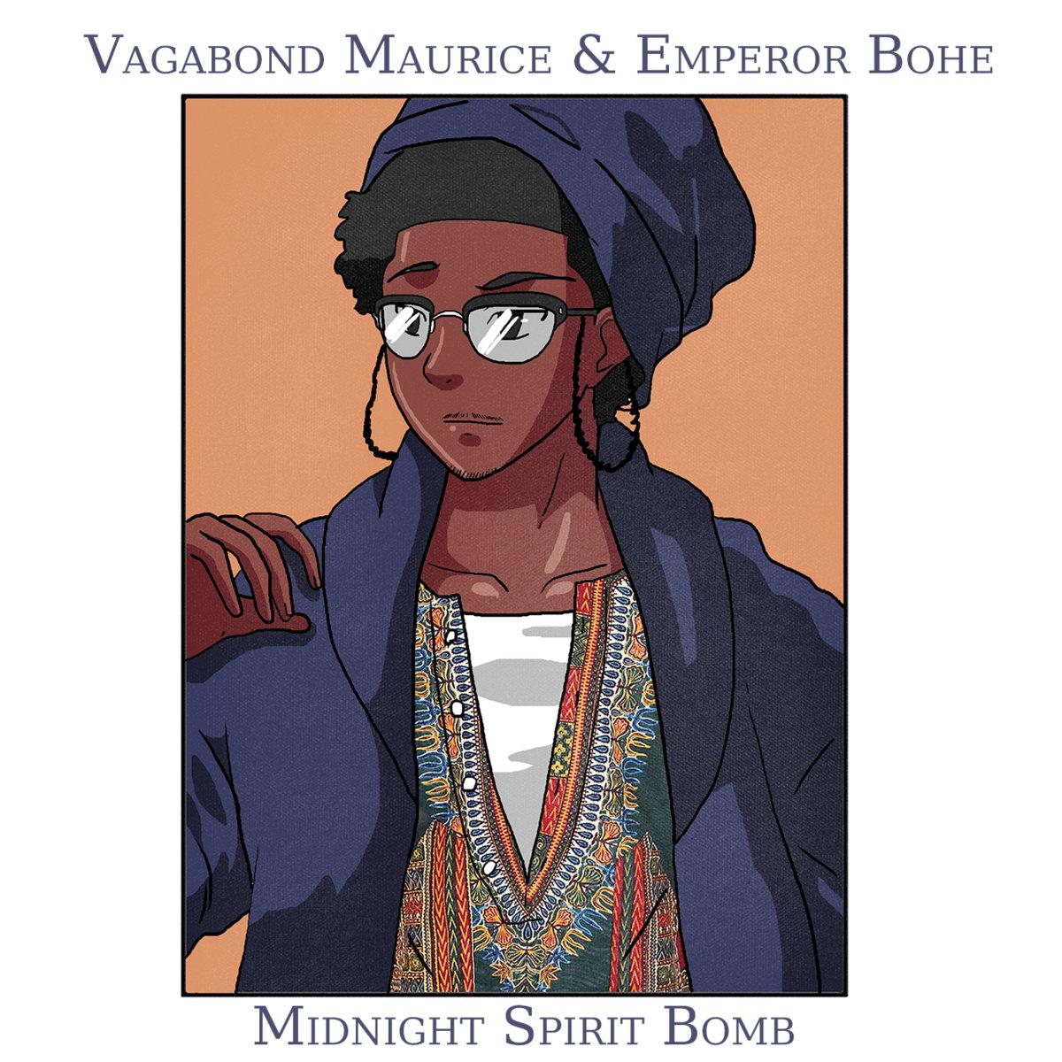 Midnight Spirit Bomb Prod By Emperor Bohe Vagabond Maurice