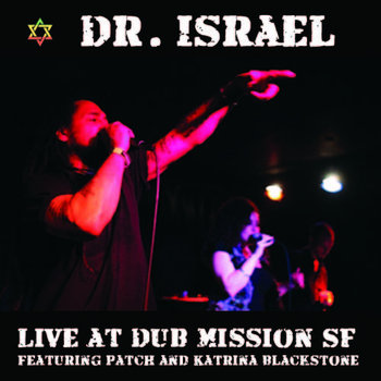 Live at Dub Mission SF by Dr Israel