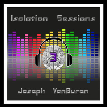 The Isolation Sessions Volume Three by Sykophunk Productions