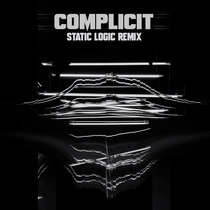 Complicit (Static Logic Remix) cover art