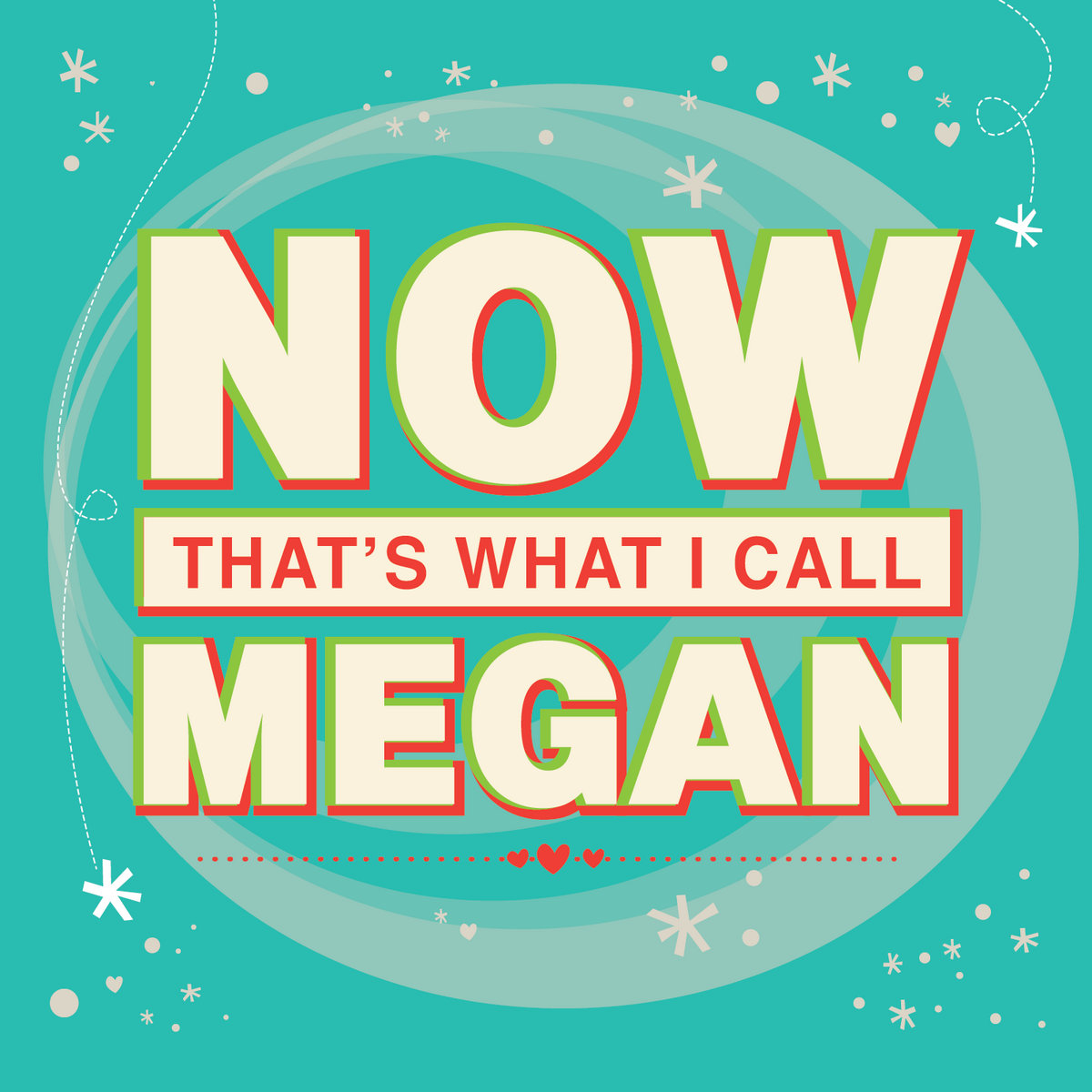 NOW That\'s What I Call Megan | NOW That\'s What I Call Megan
