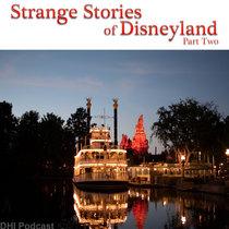 Strange Stories of Disneyland - Part Two cover art