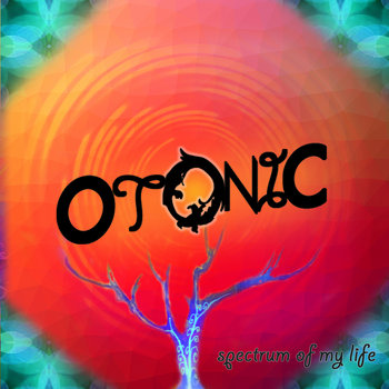 Spectrum of My Life by Otonic