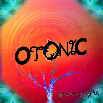 Spectrum of My Life by Otonic