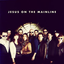 Jesus On The Mainline cover art