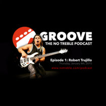 Groove – Episode #1: Robert Trujillo cover art