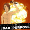 2 Bad 2 Purpose Cover Art