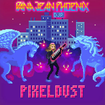 PixelDust by Dana Jean Phoenix