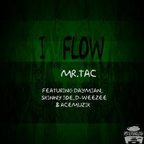 I Flow featuring Daymian, Skinny Joe, D-Weezee & Acemuzik cover art