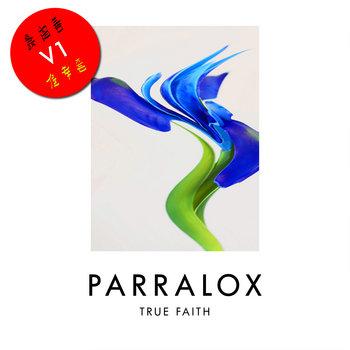 Parralox - True Faith V1