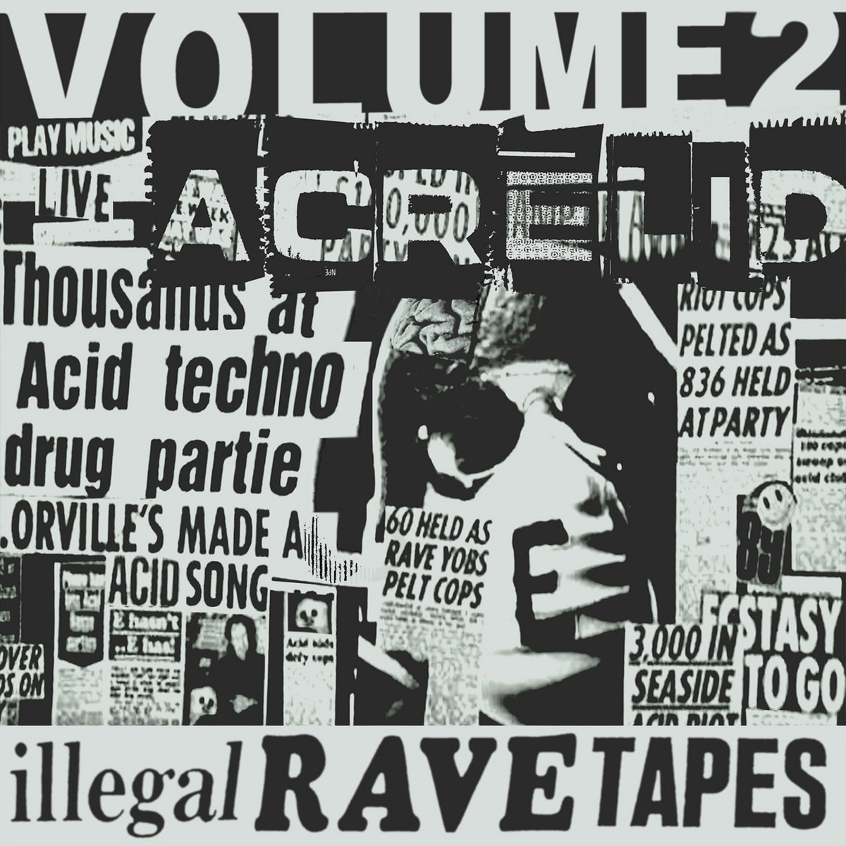 Acrelid illegal rave tapes volume 02 john lee richardson by acrelid negle Image collections