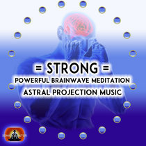 = STRONG = Astral Projection Music V1 cover art