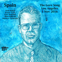 Spain Love Song Los Angeles 1 November 2016 with Gary Mallaber & Matt DeMerritt cover art