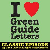 Ep 026 : Luke McGregor & Rob Hunter love the 24/05/12 Letters cover art