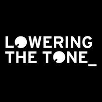 Lowering The Tone (8 tracks) cover art