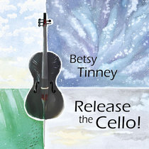 Release the Cello! cover art