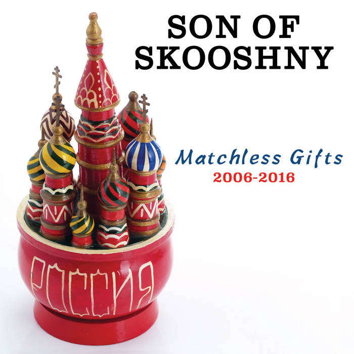 Son of Skooshny