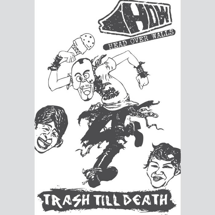 HOW – Trash Till Death
