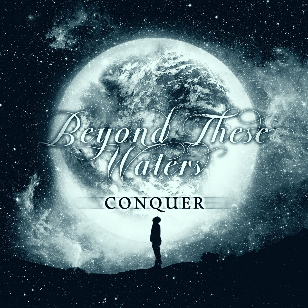 Beyond These Waters - Conquer [EP] (2017)