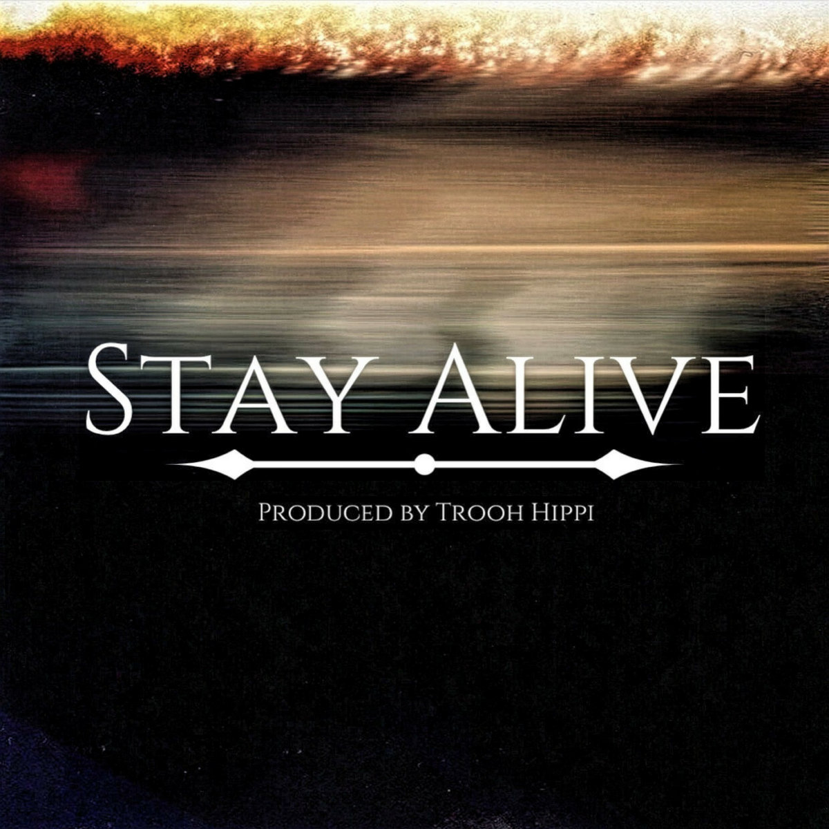 Stay Alive - Single by Eric Washington