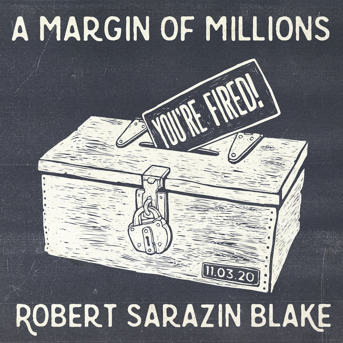 A Margin of Millions(You're Fired!) by Robert Sarazin Blake