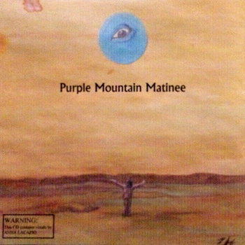 Purple Mountain Matinee III by Purple Mountain Matinee