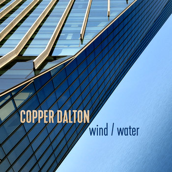 Wind/Water by Copper Dalton