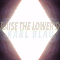 Raise The Lower'd cover art