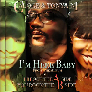 I'm Here Baby - Caloge The Windshifter by Caloge & Tonya Ni