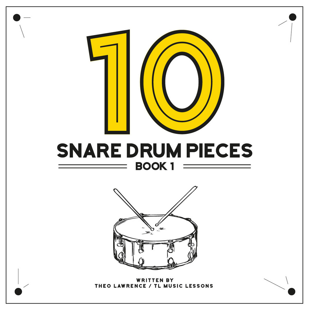 10 Snare Drum Pieces - Book 1 - Audio & PDF Sheet Music Download