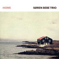 """Søren Bebe Trio - """"Home"""" [HD] [24Bit 96kHz] cover art"""